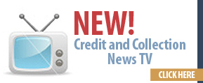 New! Credit and Collection News TV